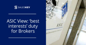 Read more about the article ASIC reveals its view on new 'best interests' duty for Brokers